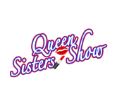 Queen Sisters Show